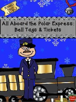 Polar Express Bell Tags + Tickets