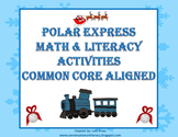 Polar Express Math and Literacy Activities for Winter Fun!