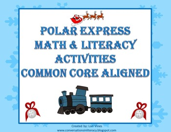 Polar Express Math and Literacy Activities for Winter Fun!
