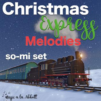 Polar Express Melodies: so-mi