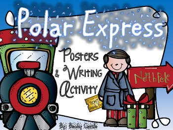 Polar Express Posters and Writing Activity