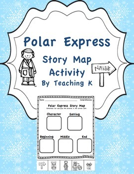 Polar Express Story Map Comprehension