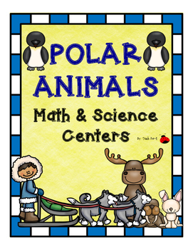 Polar animals math and Science centers for Pre-K, K, and H