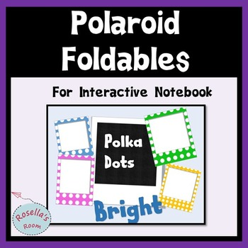 Polaroid Foldables for Interactive Notebook - Bright Polka Dots