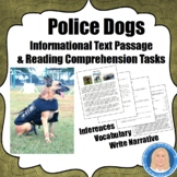 Police Dogs: Common Core Informational Text & Write an Inf