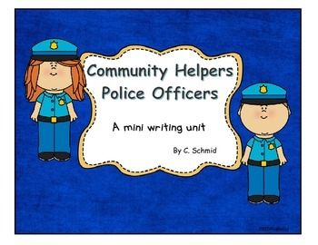 Police Officers: a mini writing unit