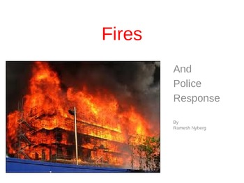 Police Response to Fires