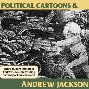 Political Cartoons and Andrew Jackson