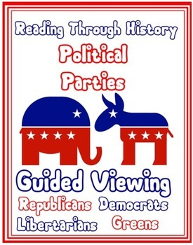 Political Parties Guided Viewing Activity: Free