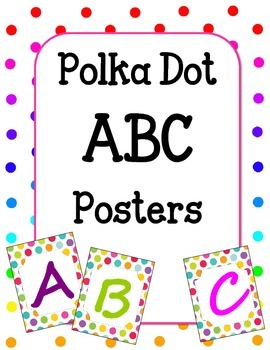 Polka Dot ABC Posters.  CUTE ABC Classroom Decoration