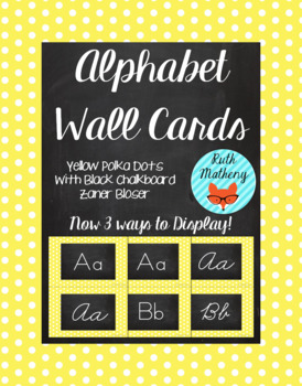 Polka Dot Alphabet Wall Cards Manuscript & Cursive - Yello