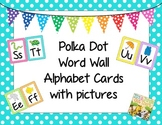 Polka Dot Alphabet Word Wall Cards With Images
