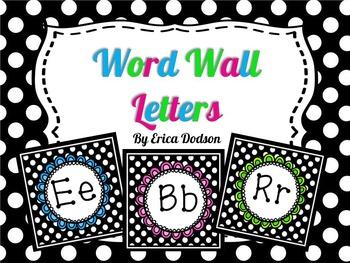 Black & White Polka Dot Alphabet Word Wall Letters: 3 Sets