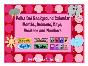 Polka Dot Background Calendar, Months, Seasons, Days, Weat