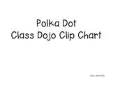 Polka Dot Class Dojo Clip Chart
