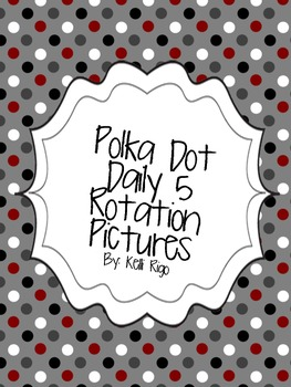 Polka Dot Daily 5 Rotation Pictures