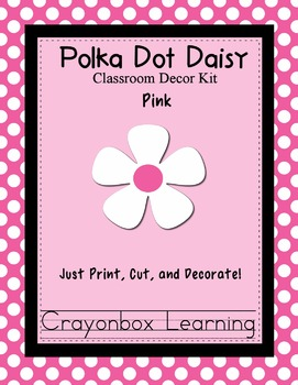 Polka Dot Daisy (Pink) Classroom Decor Kit - Room Theme -