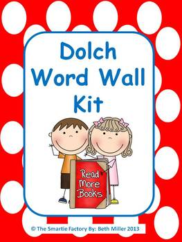 Dolch Word Wall Packet (All 220 Dolch Words plus extras):