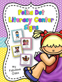 Polka Dot Literacy Center Signs