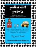 Polka Dot Points: Behavior Management and Positive Reinfor