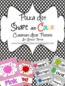 Polka Dot Shape and Color Classroom Decor Posters!