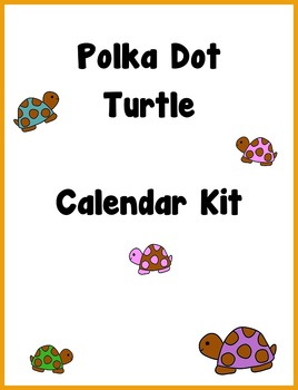 Polka Dot Turtle Calendar Kit