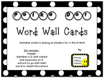Word Wall Alphabet Cards ~ Polka Dot Print B/W