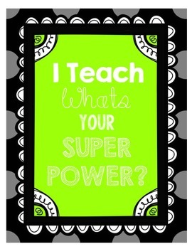 I TEACH whats your superpower?