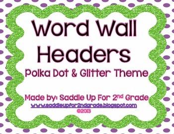 Polka Dot and Glitter Word Wall Headers