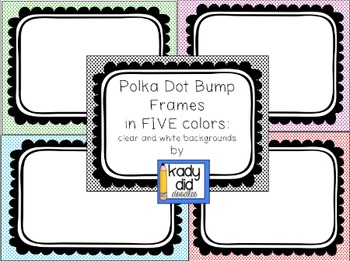 Polka Dot/Bumpy Frames (5 colors, white and clear backgrounds)