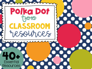 Polka Dots Theme Pack #1 from Teacher's Clubhouse