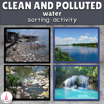 Polluted and Clean Water Montessori Sorting Cards