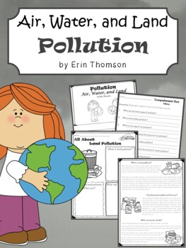 Pollution Activities ~ Air, Water, and Land