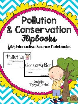 Pollution & Conservation Flipbooks  (Interactive Notebooks)
