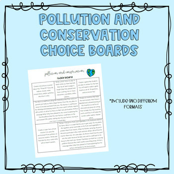 Pollution and Conservation Choiceboard Project