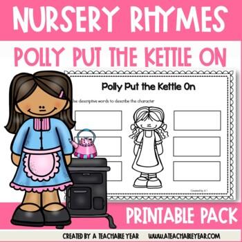 Polly Put The Kettle On- Nursery Rhyme