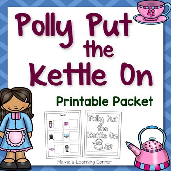 Polly Put the Kettle On Nursery Rhyme Packet