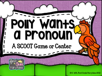 Polly Wants a Pronoun: A SCOOT or Task Card Center