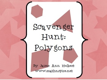 Polygon Scavenger Hunt ~ HS Geometry
