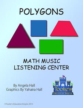 Polygons: Song Download with Math Listening Center