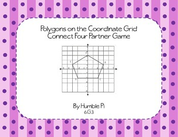 Polygons on the Coordinate Grid Partner Game- 6.G.3