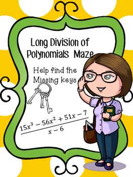 Polynomial Division Maze- Help me find the keys