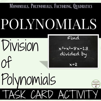Polynomial Long and Synthetic Division Task Card Activity