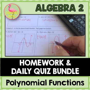 Polynomial Functions & Equations Homework Bundle