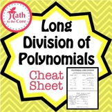 Polynomial Long Division Cheat Sheet