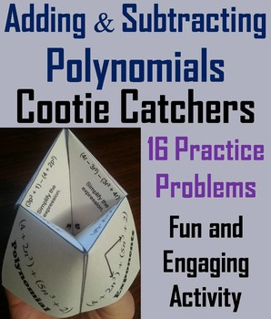 Adding and Subtracting Polynomials Practice Activity Quiz