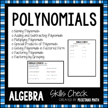 Polynomials ALGEBRA Skills Checks