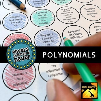 Polynomials: Always, Sometimes, or Never