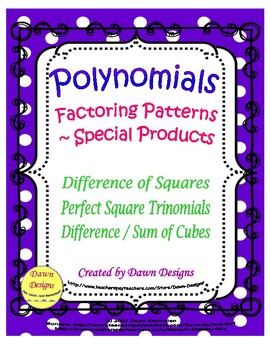 Polynomials: Factoring Patterns - Difference of Squares/Cu