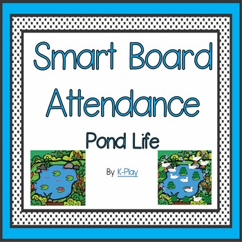 Pond Life Attendance - Smart Board
